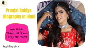 Read more about the article Pranjal Dahiya Biography In Hindi, Age, Height, Contact Number, Husband Name, प्रांजल दहिया बायोग्राफी, etc.